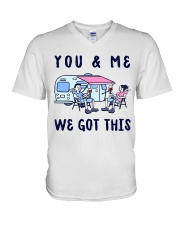YOU AND ME WE GOT THIS  V-Neck T-Shirt thumbnail