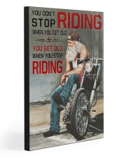GET OLD WHEN YOU STOP RIDING  20x30 Gallery Wrapped Canvas Prints front