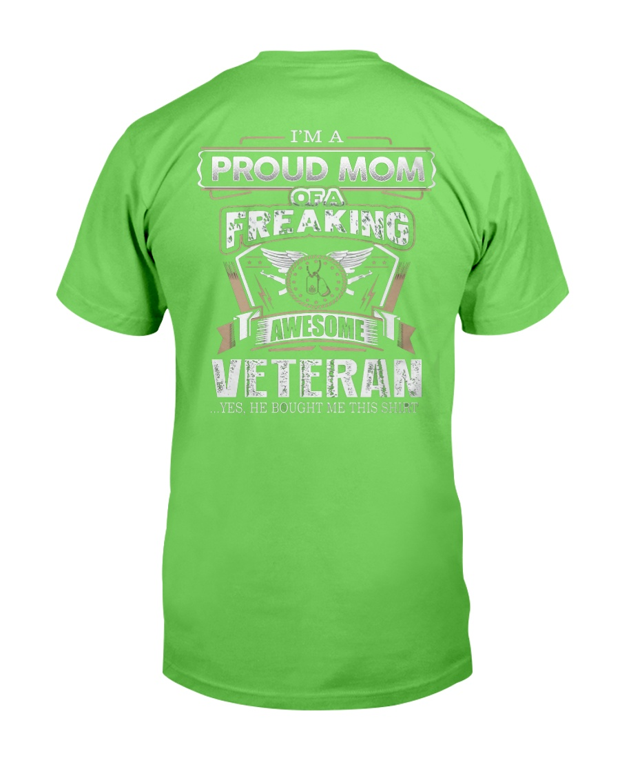 PROUD MOM FREAKING AWESOME VETERAN Classic T-Shirt