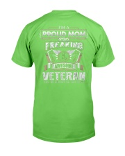 PROUD MOM FREAKING AWESOME VETERAN Classic T-Shirt back