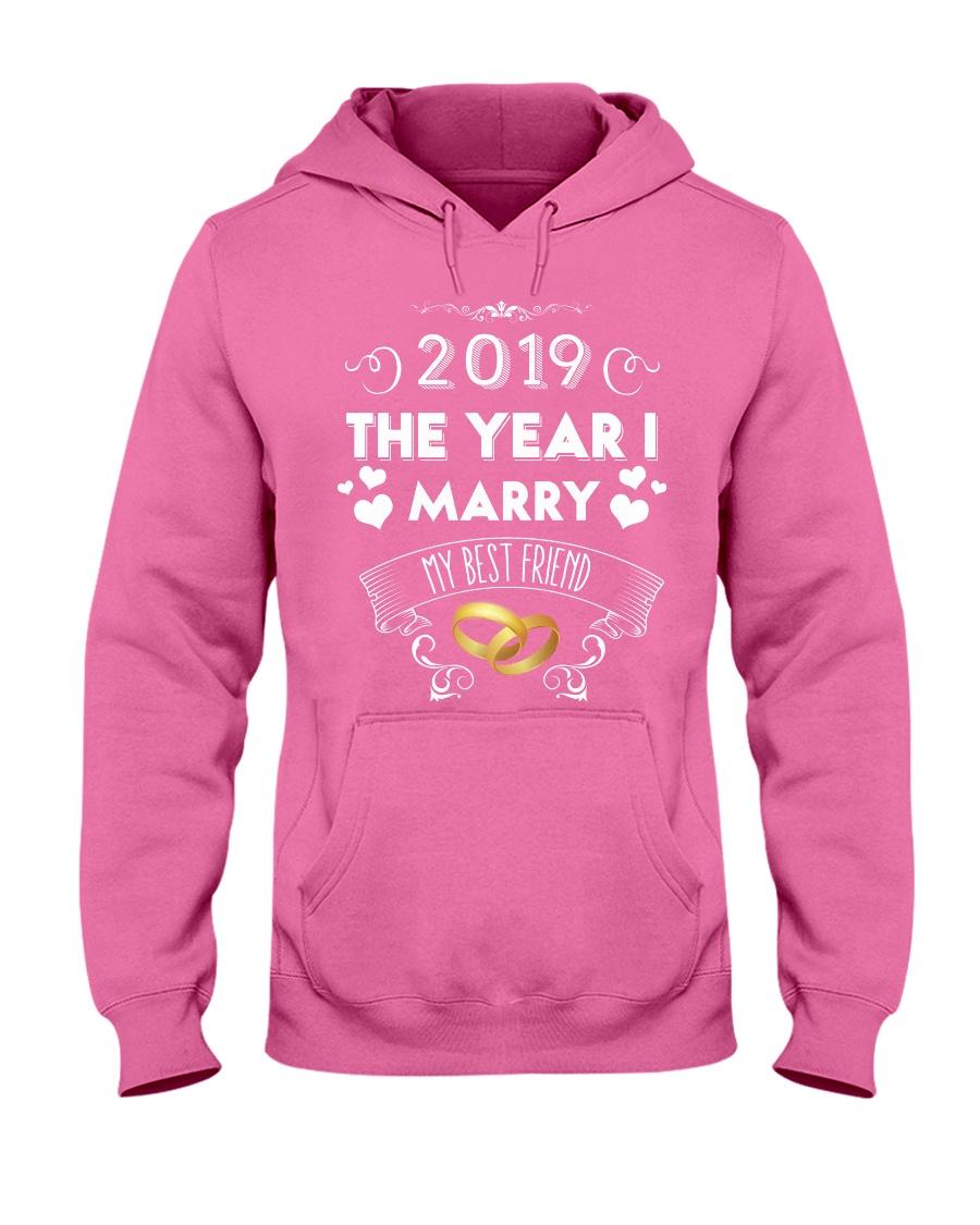 2019 The Year I Marry My Best Friend Hooded Sweatshirt
