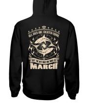 Birthday -March Birthday - Birthday Hoodie Hooded Sweatshirt back