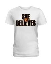 She Believes shirt Ladies T-Shirt thumbnail