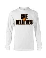 She Believes shirt Long Sleeve Tee thumbnail