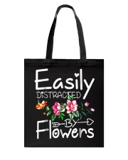 Easily Distracted By Flowers Shirts Tote Bag thumbnail