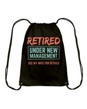 Retired Under New Management T-Shirt Drawstring Bag thumbnail