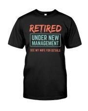 Retired Under New Management T-Shirt Premium Fit Mens Tee thumbnail