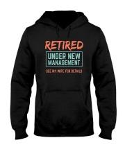Retired Under New Management T-Shirt Hooded Sweatshirt thumbnail