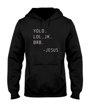 YOLO JK BRB Jesus T-shirt Christian Hooded Sweatshirt tile