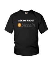 Ask Me About Bitcoin T-Shirt Youth T-Shirt thumbnail