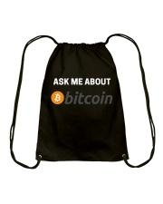 Ask Me About Bitcoin T-Shirt Drawstring Bag thumbnail