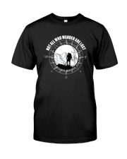 Not All Those Who Wander Are Lost Hiking Shirt Classic T-Shirt front