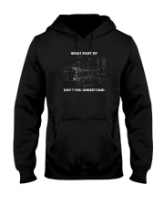 What Part Of Don't You Understand Shirt Hooded Sweatshirt thumbnail