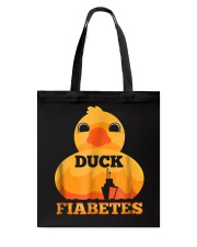 Funny Diabetes: Duck Fiabetes Gift T-Shirt Tote Bag thumbnail