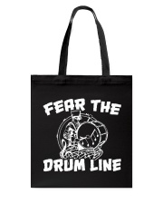 Fear The Drum line Funny Marching Band T-Shirt Tote Bag thumbnail