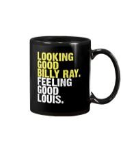 Looking Good Billy Ray feeling good Louis Shirt Mug thumbnail