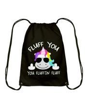 Fluff You You Fluffin' Fluff Shirt Drawstring Bag thumbnail