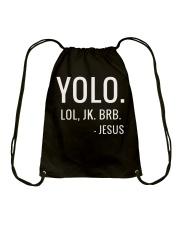 YOLO LOL JK BRB T-Shirt Drawstring Bag thumbnail