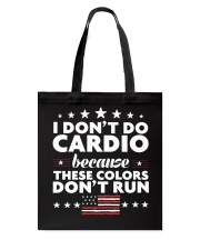 I Don't Do Cardio Because These Colors Don't Run Tote Bag thumbnail