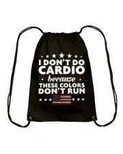 I Don't Do Cardio Because These Colors Don't Run Drawstring Bag thumbnail