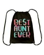 Best Aunt Ever Shirts Drawstring Bag thumbnail