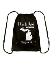 I Like To Think Michigan Misses Me Too Shirts Drawstring Bag thumbnail