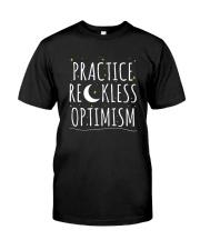 Practice Reckless Optimism TShirt Premium Fit Mens Tee thumbnail