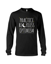 Practice Reckless Optimism TShirt Long Sleeve Tee thumbnail