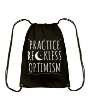 Practice Reckless Optimism TShirt Drawstring Bag thumbnail