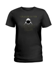 Welcome to the Shark Side Shirt Ladies T-Shirt thumbnail