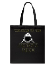 Welcome to the Shark Side Shirt Tote Bag thumbnail