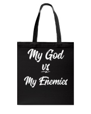 My God vs My Enemies TShirt Tote Bag thumbnail