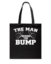 The Man Behind The Bump Shirt Tote Bag thumbnail