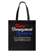 Trump Derangement Syndrome Shirt Tote Bag thumbnail