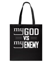 My God vs My Enemies TShirt Tote Bag tile