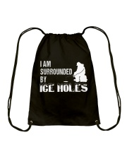I'm Surrounded By Ice Holes T-Shirt Drawstring Bag thumbnail