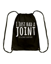 I Just Had A Joint Replacement In My Knee T-Shirt Drawstring Bag thumbnail