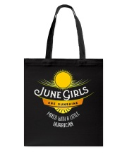 June Girls Are Sunshine Mixed With a Little Shirt Tote Bag thumbnail