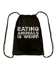 Eating Animals Is Weird T-Shirt Drawstring Bag thumbnail