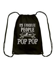 My Favorite People Call Me Pop Pop Shirt Drawstring Bag thumbnail