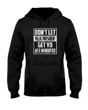 Dont Let Ya Lil President Get Yo Ass Whooped Shir Hooded Sweatshirt thumbnail