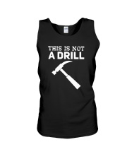This Is Not A Drill T-Shirt Unisex Tank thumbnail