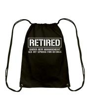 Retired Under New Management TShirt Drawstring Bag thumbnail