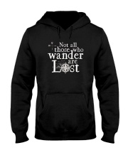 Not All Those Who Wander Are Lost Shirt Hooded Sweatshirt thumbnail