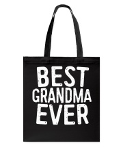 Best Grandma Ever T-Shirt Tote Bag thumbnail