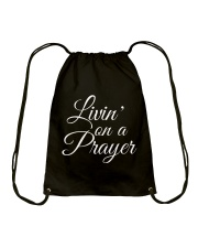 Livin on a Prayer Christian Shirt Drawstring Bag thumbnail