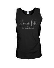 Always Late But Worth The Wait T-Shirt Unisex Tank thumbnail