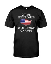 2 Time Undefeated World War Champs USA T-Shirt Classic T-Shirt front
