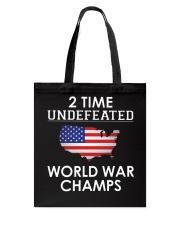 2 Time Undefeated World War Champs USA T-Shirt Tote Bag thumbnail