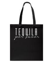 Tequila Por Favor T-Shirt Tote Bag thumbnail